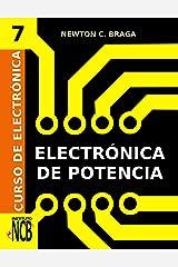 Electrónica de Potencia (Curso de Electrónica nº 7) (Spanish Edition) Kindle Edition