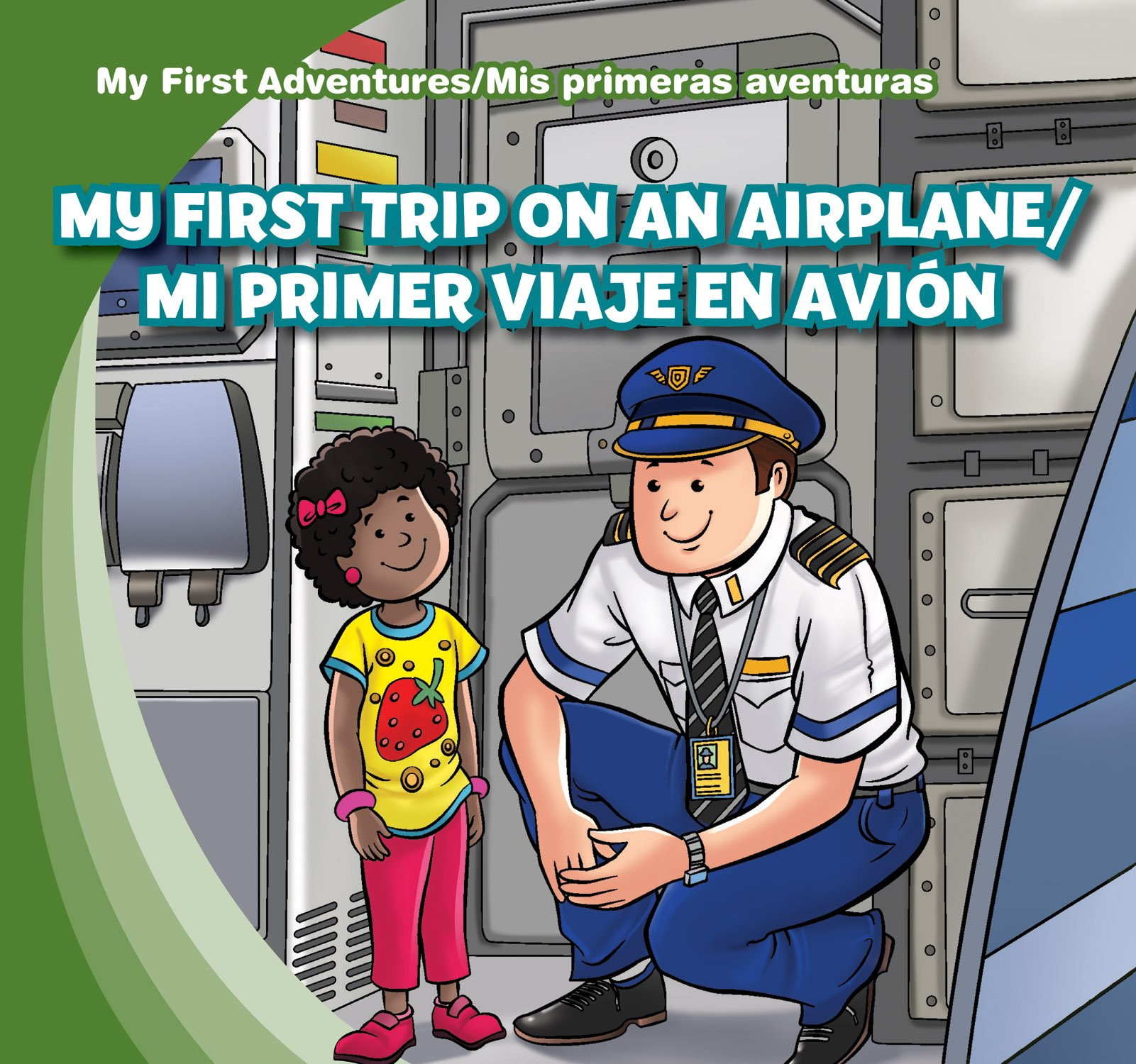 My First Trip on an Airplane/Mi primer viaje en avion (My First Adventures/Mis primeras aventuras) (English and Spanish Edition)
