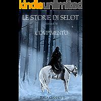 Le Storie di Selot: Compimento