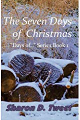 """The Seven Days of Christmas (""""Days of..."""" Book 1) Kindle Edition"""