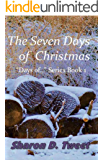 """The Seven Days of Christmas (""""Days of..."""" Book 1)"""
