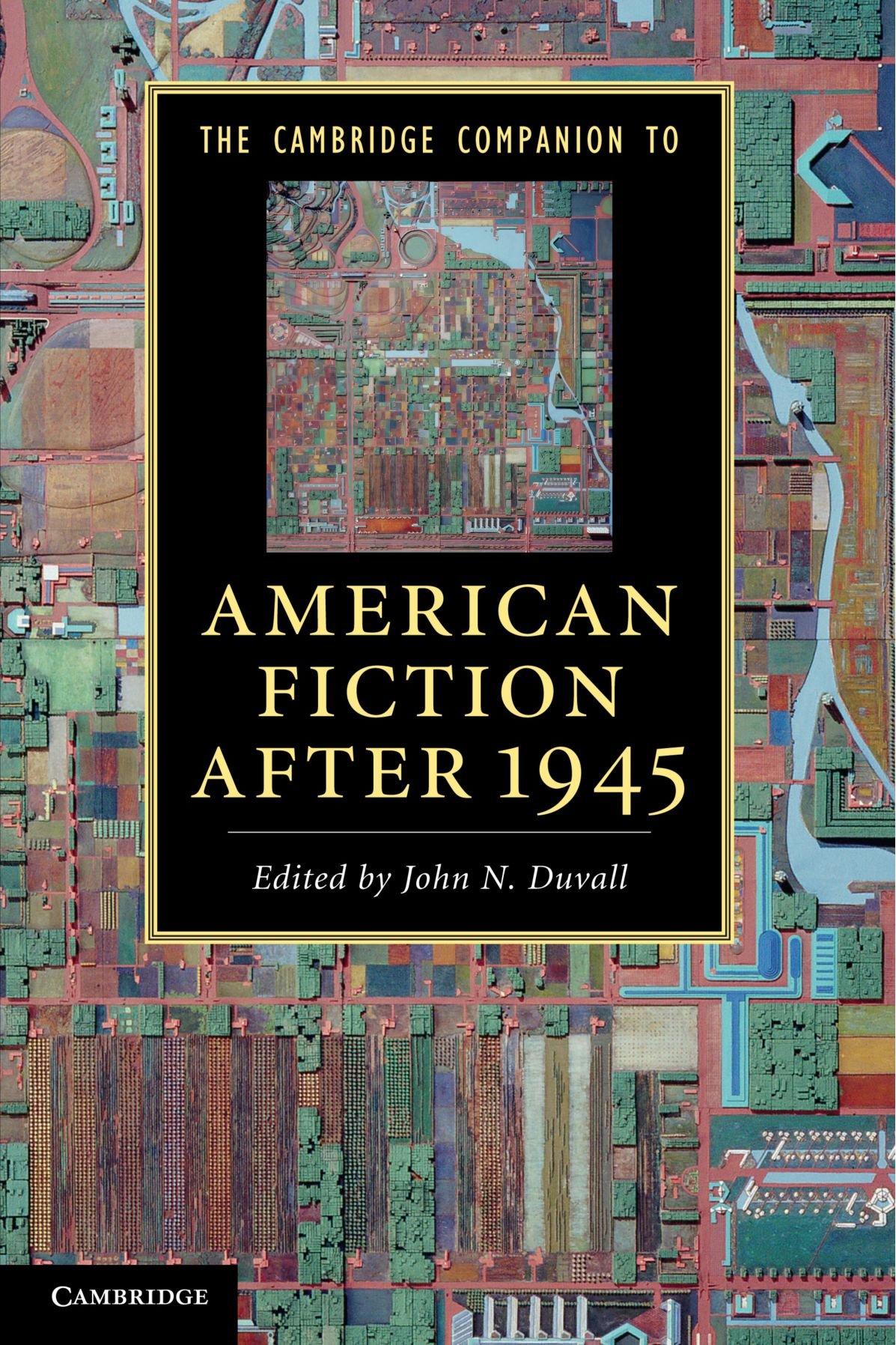 The Cambridge Companion to American Fiction after 1945 (Cambridge Companions to Literature) PDF