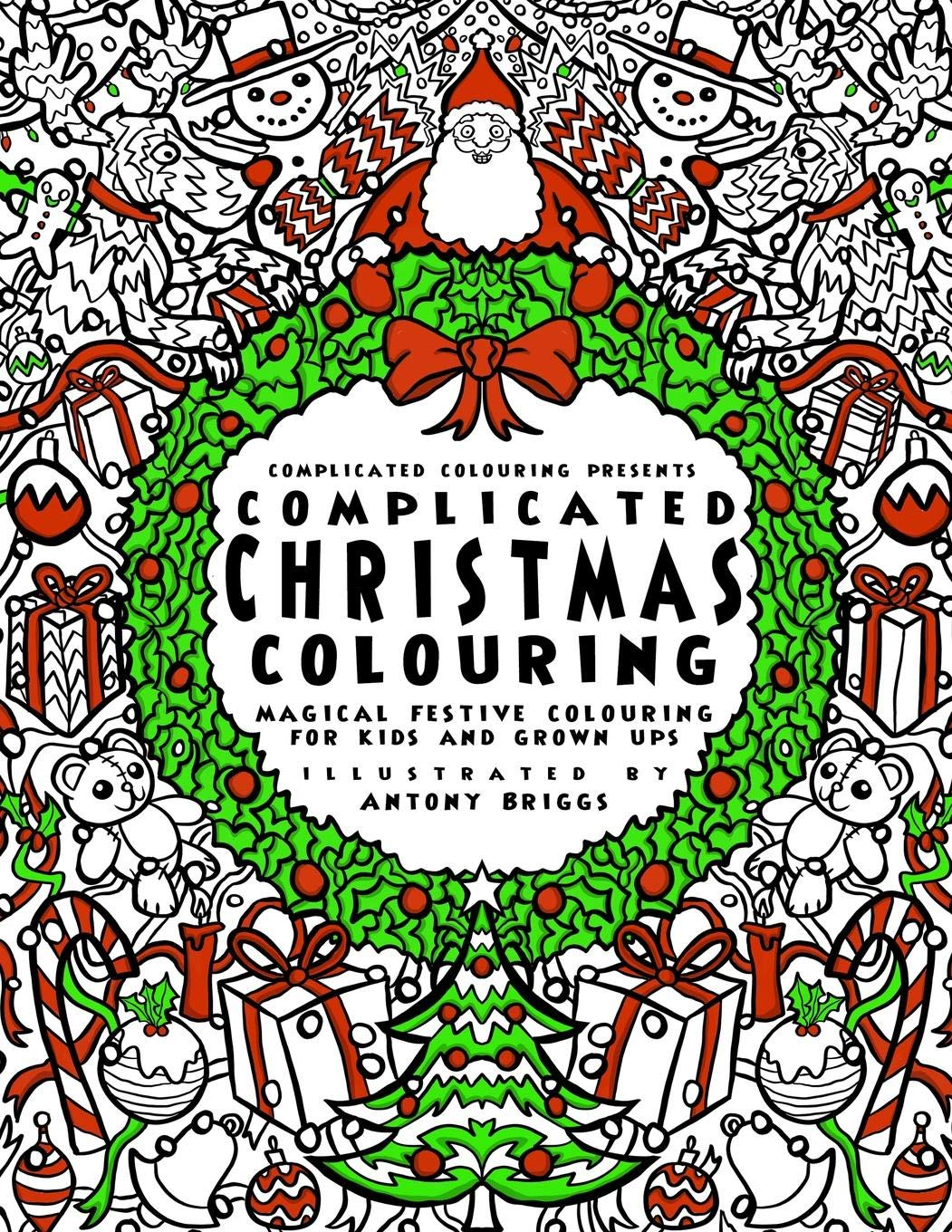 Complicated christmas colouring book magical festive colouring for adults and children complicated colouring paperback november 11 2016