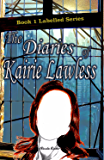 The Diaries of Kairie Lawless (Labled Book 1)