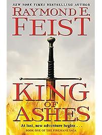 King of Ashes: Book One of The Firemane Saga (Firemane Saga, The 1)
