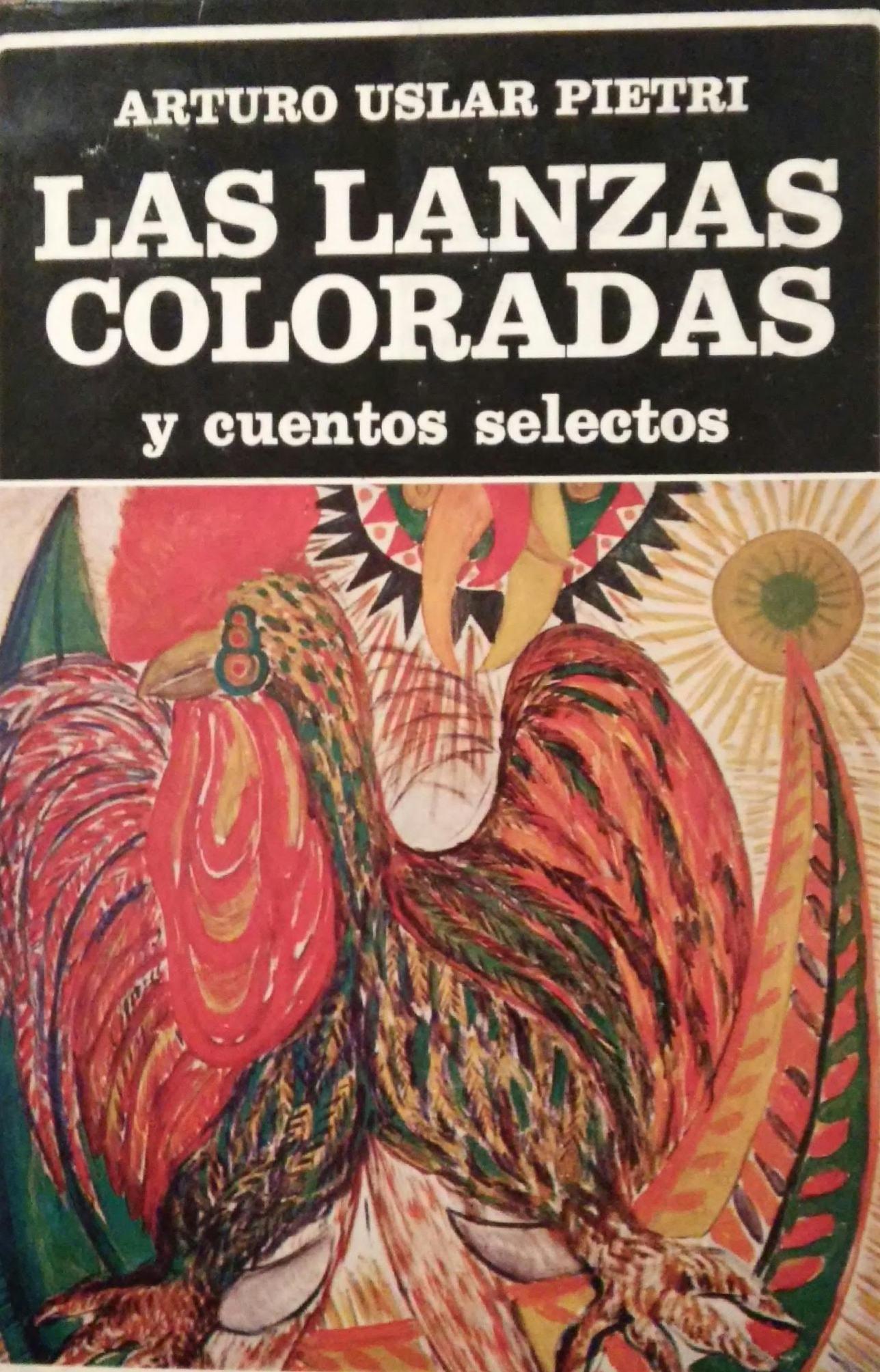 Las lanzas coloradas y cuentos selectos Biblioteca Ayacucho: Amazon.es: Uslar Pietri, Arturo: Libros en idiomas extranjeros
