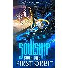 First Orbit (Soulship Book 1)