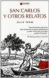 San Carlos y otros relatos (CLÁSICOS EN EL PRESENTE)