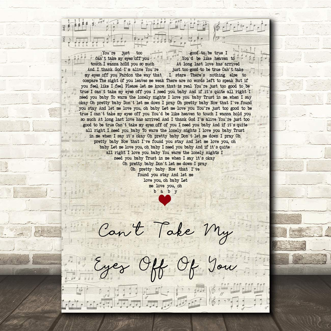 Can't Take My Eyes Off of You Script Heart Song Lyric Gift Present Poster Print