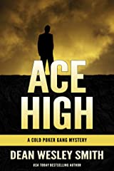 Ace High (Cold Poker Gang Book 7) Kindle Edition