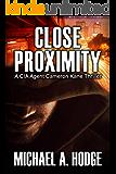 In Close Proximity (Cameron Kane Book 2)