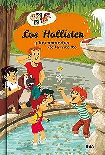Los Hollister y las monedas de la suerte (INOLVIDABLES)