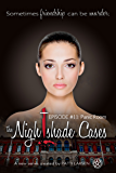Panic Room: Episode Eleven: The Nightshade Cases