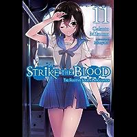 Strike the Blood, Vol. 11 (light novel): The Fugitive Fourth Primogenitor