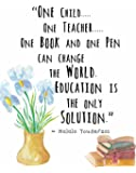 """Ready-to-Frame Educational Wall Art Prints Featuring Famous Quotes: (8""""×10"""", MALALA YOUSEFZAI)"""