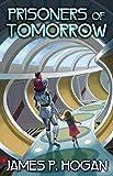 Prisoners of Tomorrow (BAEN)