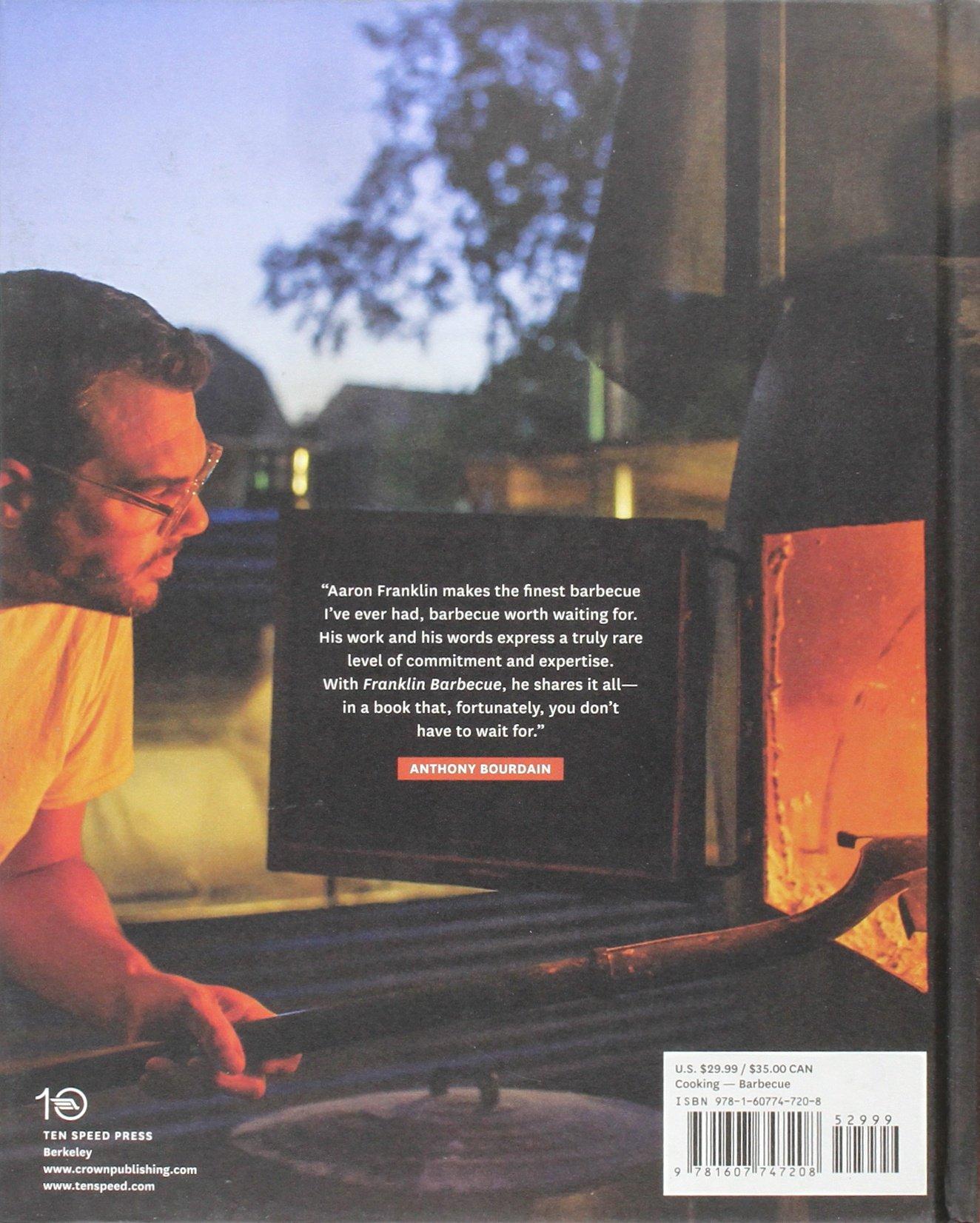 Franklin Barbecue A Meat Smoking Manifesto Aaron Franklin Jordan