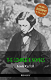 Lewis Carroll: The Complete Novels + A Biography of the Author (The Greatest Writers of All Time)