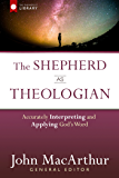 The Shepherd as Theologian (The Shepherd's Library)