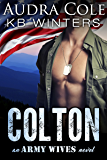Colton: An Army Wives Novel