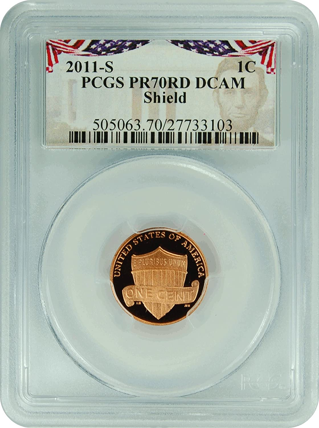 2016-S Proof Lincoln Cent Shield PCGS PR70RD DCAM FIRST STRIKE