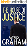 The House of Justice (Dean Wilder Legal Thrillers Book 3)