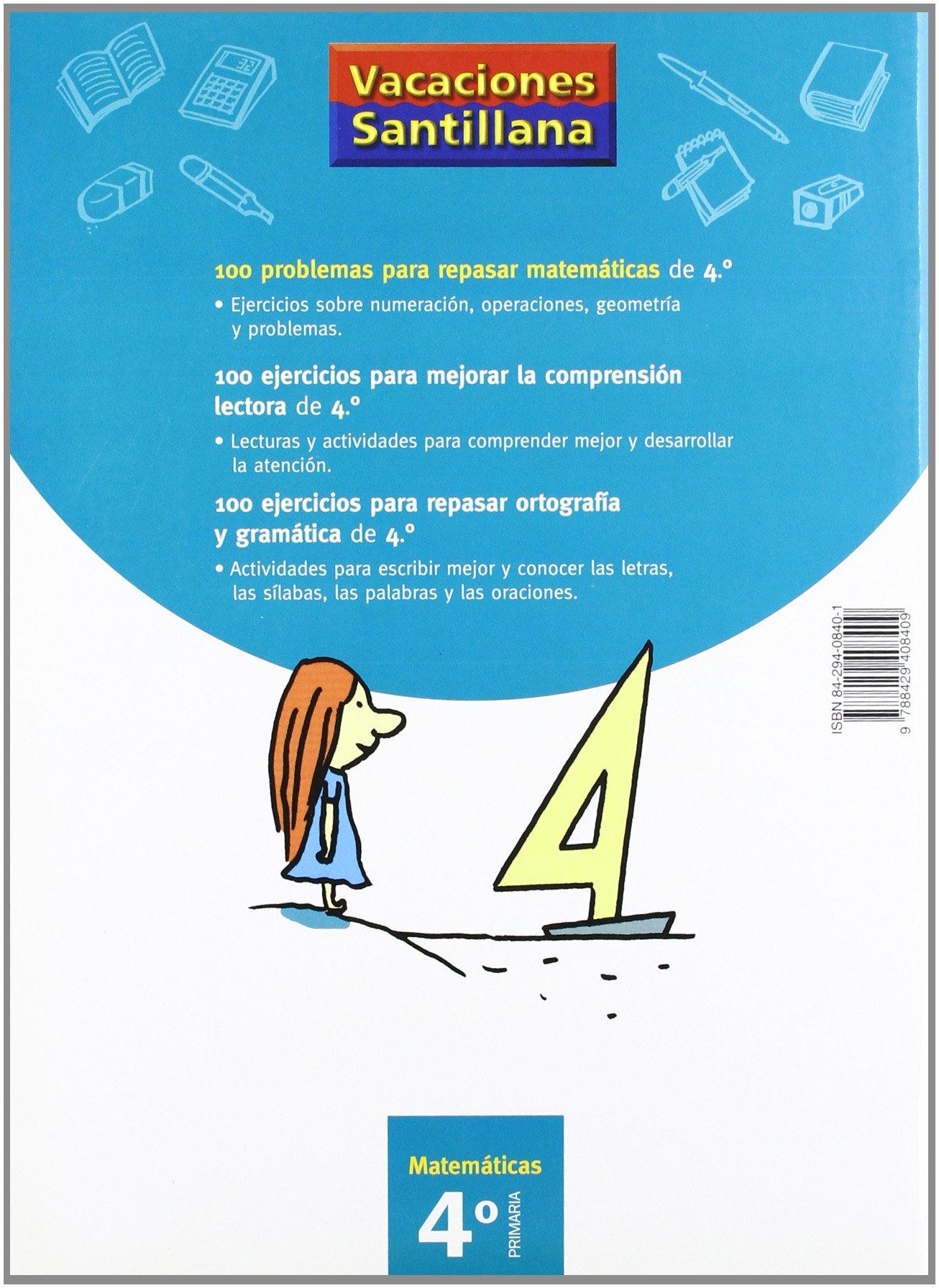 Vacaciónes Santillana 100 Problemas Para Repasar Matemáticas 4 ...