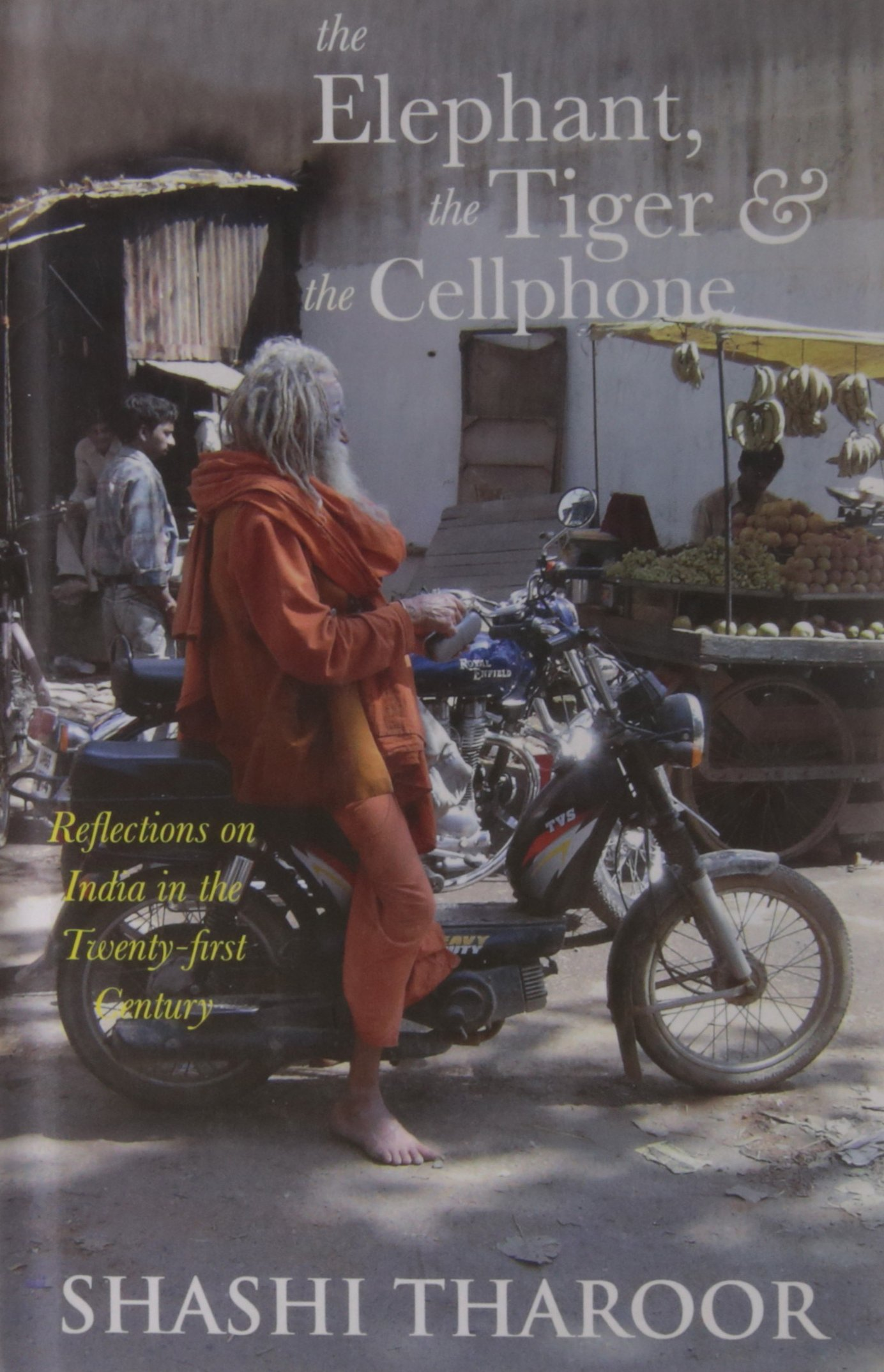 """Image result for Amazon.in The Elephant, the Tiger and the Cellphone"""""""