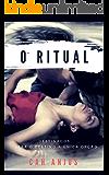 DESTINADOS - O Ritual (SAGA DESTINADOS Livro 1)