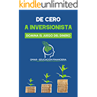De Cero a Inversionista: Domina el juego del dinero