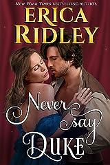 Never Say Duke (12 Dukes of Christmas Book 4) Kindle Edition
