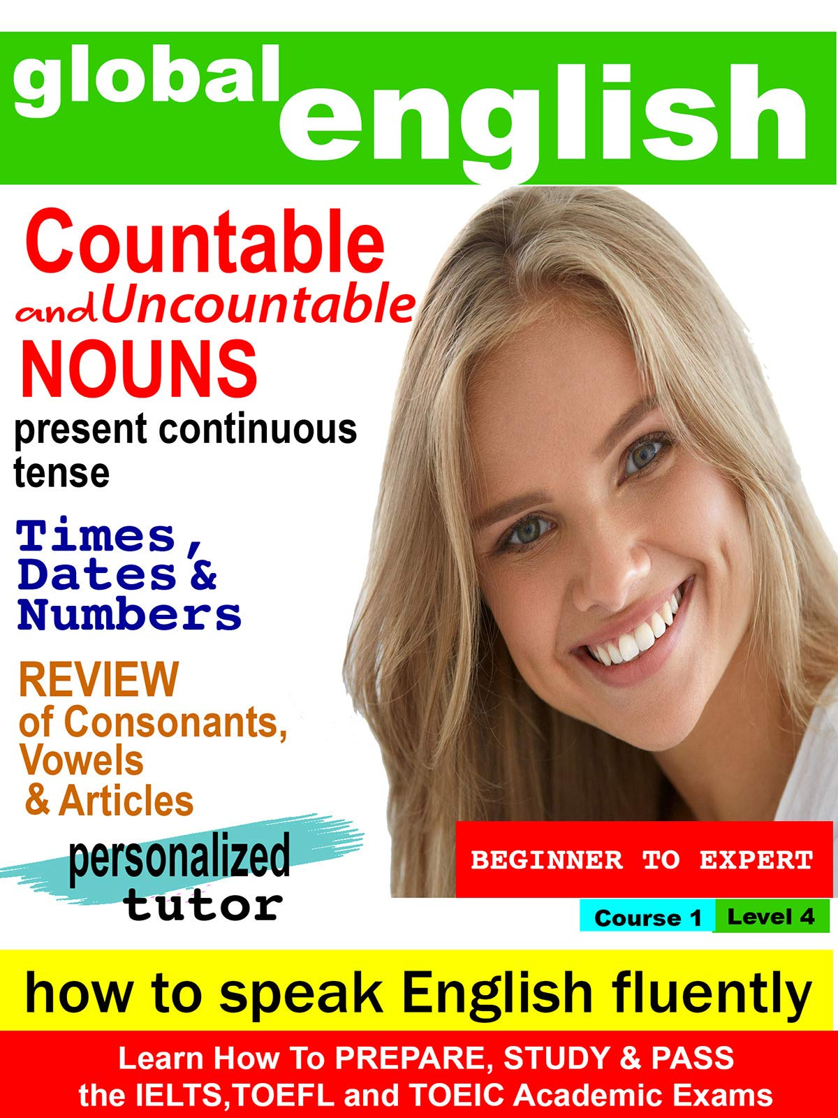 Global English How to Speak English Fluently - Countable and Uncountable Nouns