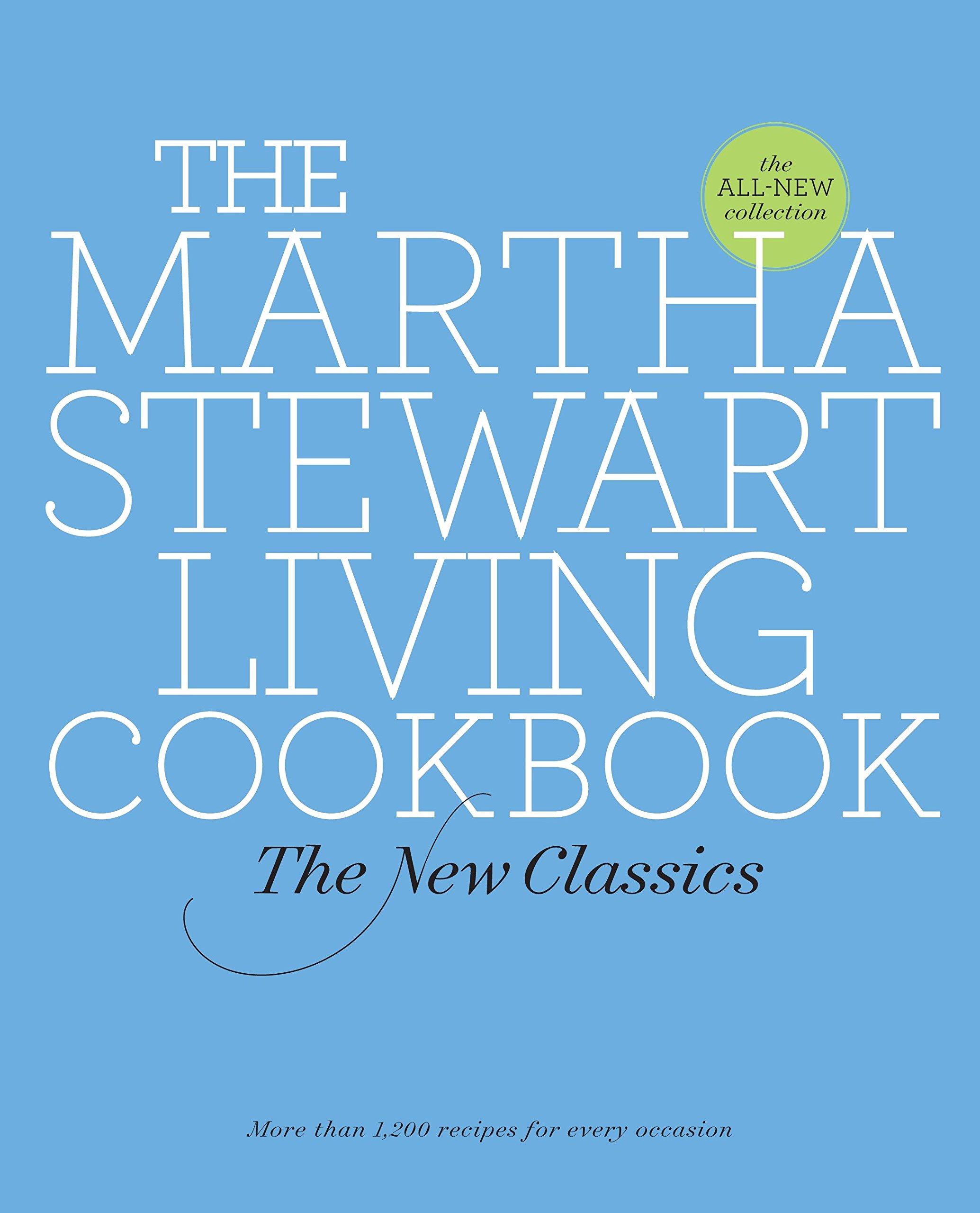 Read Online The Martha Stewart Living Cookbook: The New Classics pdf