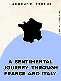 A Sentimental Journey Through France and Italy (Dead Dodo Classics)