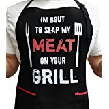 I'm Bout to Slap My Meat ON Your Grill - 100% Cotton Thick Black Apron with 2 Tone Red Pockets - Adjustable Strap - Unisex -