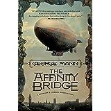The Affinity Bridge: A Newbury & Hobbes Investigation
