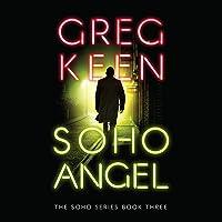 Soho Angel: The Soho Series, Book 3