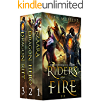 Riders of Fire Books 1-3: Ezaara, Dragon Hero, Dragon Rift (Riders of Fire Box Set Book 1)