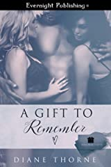 A Gift to Remember (Memorable Gifts Book 1)