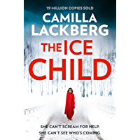 The Ice Child (Patrik Hedstrom and Erica Falck, Book 9) (English Edition)