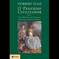 O Processo Civilizador 1: Uma História dos Costumes