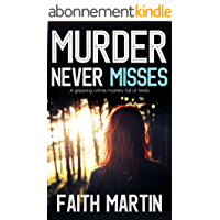 MURDER NEVER MISSES a gripping crime mystery full of twists (English Edition)