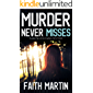 MURDER NEVER MISSES a gripping crime mystery full of twists