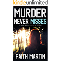 MURDER NEVER MISSES a gripping crime mystery full of twists (DI Hillary Greene Book 14)