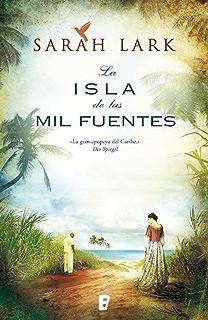 La isla de las mil fuentes (Serie del Caribe 1): Vol. I