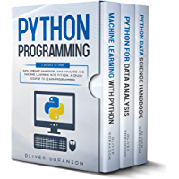 Python Programming: 3 Books in 1: Data Science Handbook, Data Analysis and Machine Learning with Python. A Crash Course to Learn Programming. (English Edition)