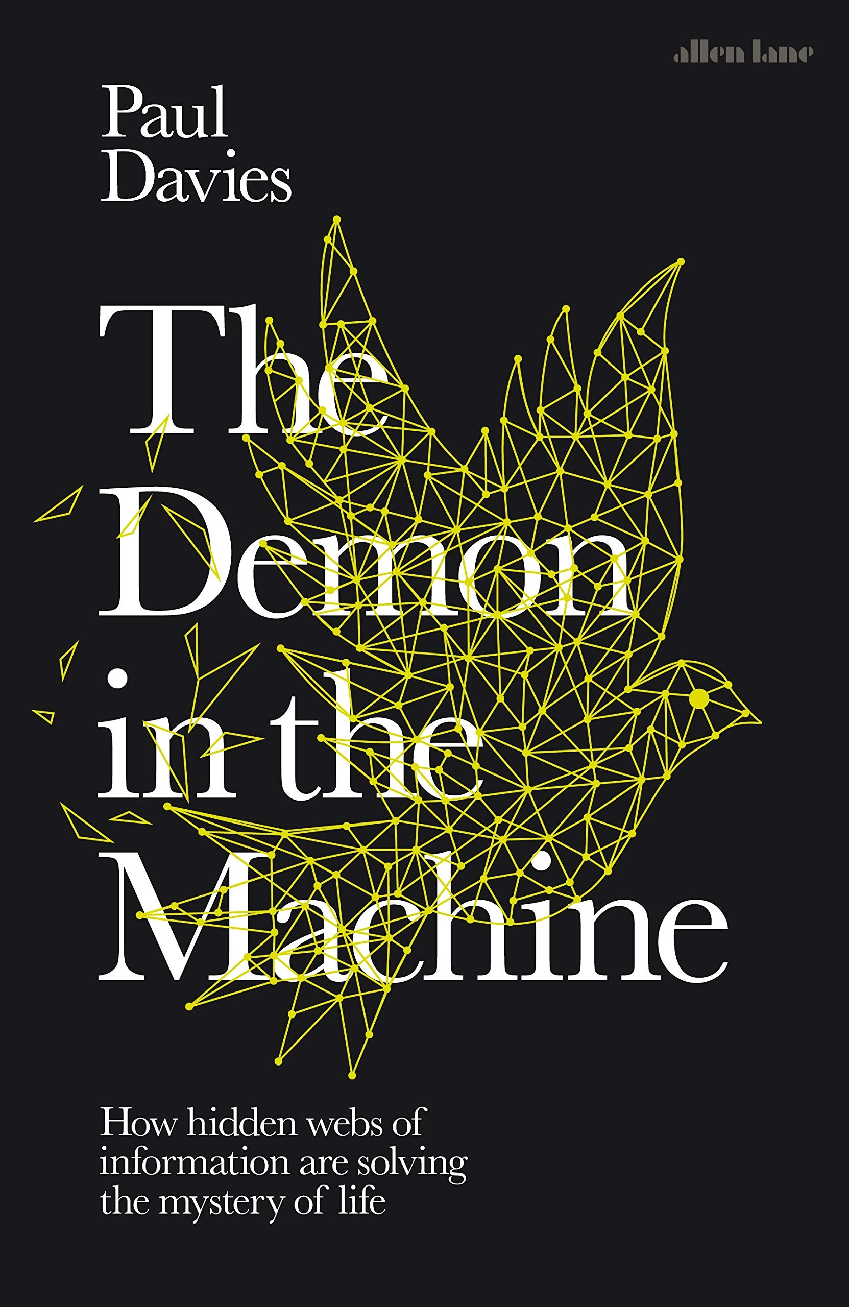 The Demon in the Machine: Paul Davies: 9780241309599: Amazon com: Books
