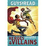 Guys Read: Heroes & Villains (Guys Read, 7)