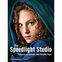 The Speedlight Studio: Professional Portraits with Portable Flash book cover
