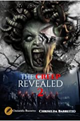 The Creep Revealed (The Creep Series Book 2) Kindle Edition